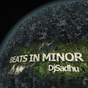 Beats in Minor by DjSadhu